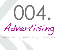 Click here for Advertising and Design Services